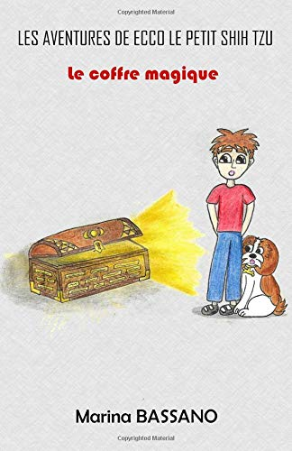 Les aventures de Ecco le petit shih tzu - Le coffre magique
