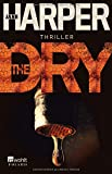 The Dry (Aaron Falk ermittelt, Band 1) - Jane Harper