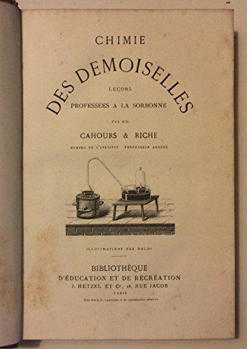 Chimie des demoiselles : Leçons professées à la Sorbonne