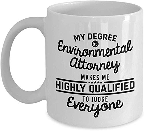Environmental Attorney Coffee Mug Funny Lawyer Mug Novelty Attorney Gifts for Men Woman Dad Husband Boyfriend Girlfriend Best Friend Coworker Colleagu