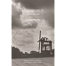 Lost World by Dorothy Hartley (2012-01-10)