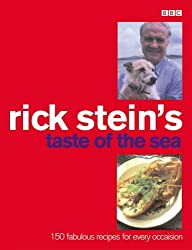 Rick Stein's Taste of the Sea: 160 Fabulous Recipes for Every Occaision by Rick Stein (2002-05-01)