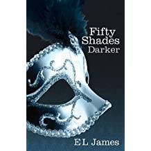[Fifty Shades Darker] (By: E. L. James) [published: November, 2014]