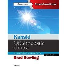 Kanski. Oftalmología Clínica Y Expertconsult - 8ª Edición