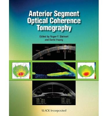 [(Anterior Segment Optical Coherence Tomography)] [Author: Roger F. Steinert] published on (April, 2008)