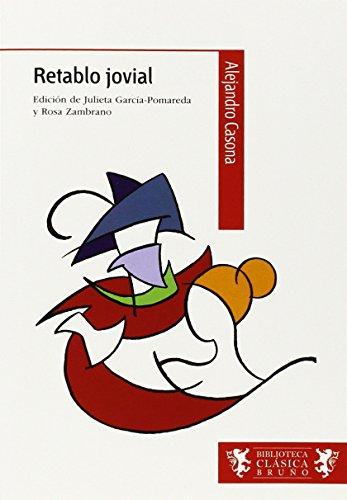 Retablo jovial (Castellano - A Partir De 12 Años - Biblioteca Clásica Bruño) por Alejandro Casona