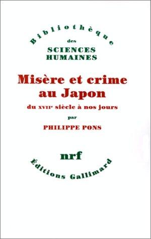 Misère et crime au Japon du XVIIe siècle à nos jours