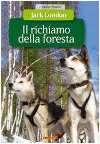 il-richiamo-della-foresta-ediz-illustrata