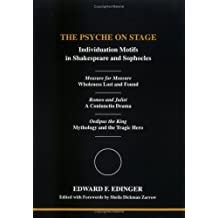 The Psyche on Stage: Individuation Motifs in Shakespeare and Sophocles (Studies in Jungian Psychology by Jungian Analysts)
