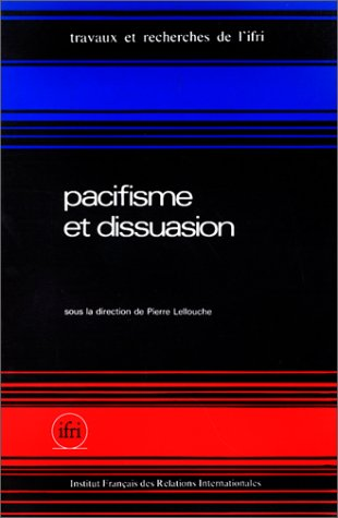 Pacifisme et dissuasion
