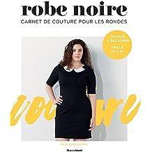 Carnet de couture : Robe noire pour les rondes