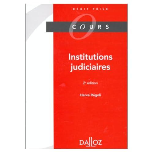 INSTITUTIONS JUDICIAIRES. 2ème édition