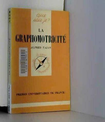 La graphomotricité