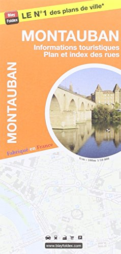 Montauban : 1/10 000 par Blay-Foldex