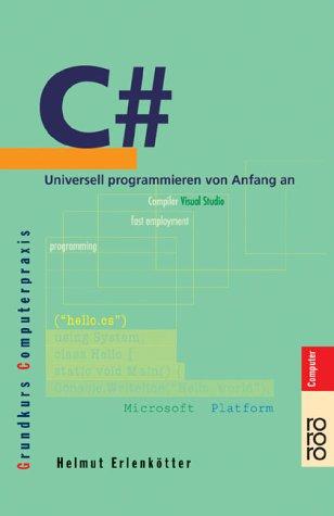 C# : universell programmieren von Anfang an