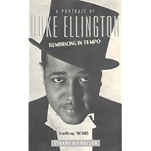 A Portrait of Duke Ellington: Reminiscing in Tempo