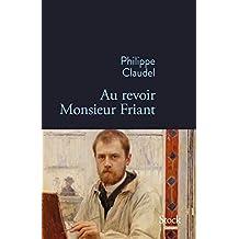 Au revoir Monsieur Friant (La Bleue) (French Edition)