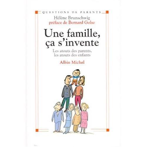 Une famille, ça s'invente