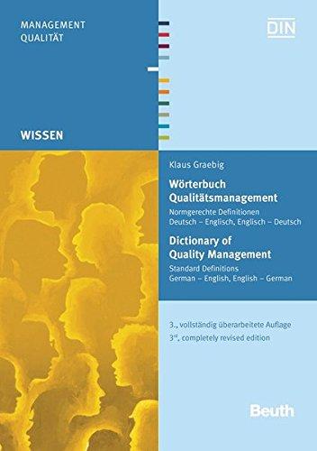 Wörterbuch Qualitätsmanagement: Normgerechte Definitionen Deutsch - Englisch, Englisch - Deutsch (Beuth Wissen)