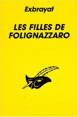 Les Filles de Folignazzaro