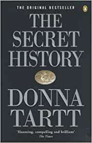 The Secret History: From the Pulitzer Prize-winning author of The ...