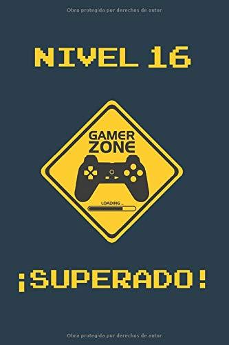 NIVEL 16 SUPERADO: REGALO DE CUMPLEAÑOS ORIGINAL Y DIVERTIDO PARA JÓVENES GAMERS | DIARIO PERSONAL, CUADERNO DE NOTAS, LIBRETA DE APUNTES O AGENDA | 16 AÑOS DE EDAD