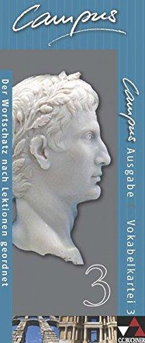 Campus - Ausgabe C. Gesamtkurs Latein in drei Bänden / Campus C Vokabelkartei 3: Zu den Lektionen 77-104