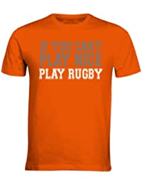 IF YOY CAN'T PLAY NICE PLAY RUGBY MENS FUNNY T-SHIRTS ALL SIZES S - 3XL