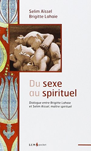 Du sexe au spirituel par Brigitte Lahaie