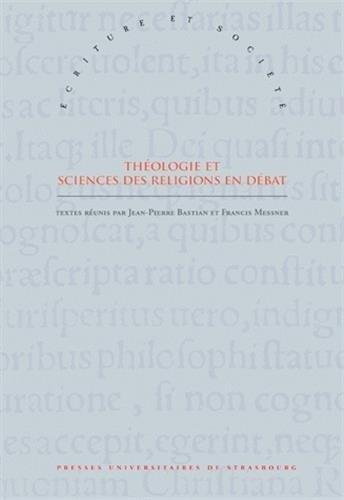 Théologie et sciences des religions en débat : Hommage à Gilbert Vincent par Jean-Pierre Bastian, Francis Messner