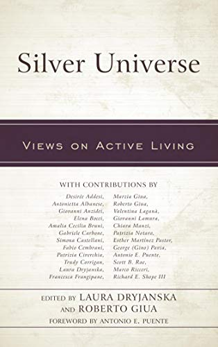 Silver Universe: Views on Active Living