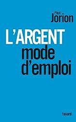 L'argent, mode d'emploi (Documents)