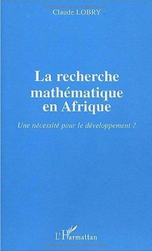 La recherche mathématique en Afrique : Une nécessité pour le développement ?