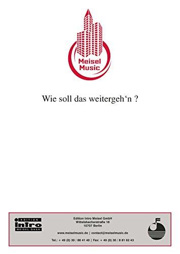 Photo Gallery wie soll das weitergeh n ?: single songbook (german edition)