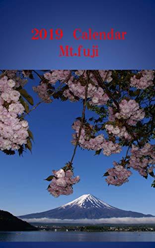 2019 Mt.Fuji Clendar: Amazing Mt.Fuji in every month (English Edition)
