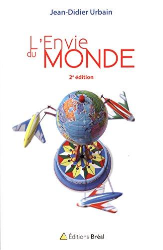 L'envie du monde par Jean-Didier Urbain