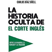 LA HISTORIA OCULTA DE EL CORTE INGLÉS