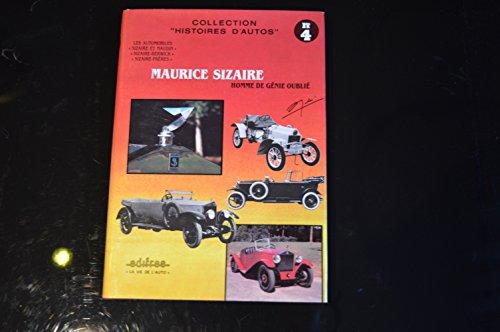Maurice Sizaire : Homme de génie oublié (Histoires d'autos) par Paul Badré