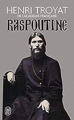Raspoutine de Henri Troyat