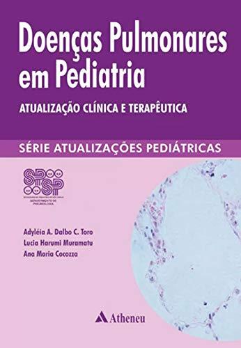 Doencas Pulmonares Em Pediatria Atualizacao Clinic