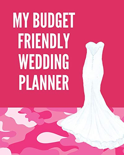 edding Planner: Pink Camo Notebook: YOUR WEDDING STRESS REDUCER RIGHT HERE!  You Found The Perfect Match, YAY! The Hard Part is ... Wedding Planner and it's Under 10.00! ()