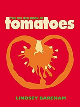 The Big Red Book of Tomatoes by [Bareham, Lindsey]