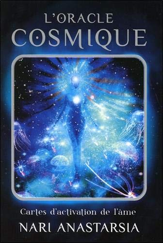 L'oracle cosmique : Cartes d'activation de l'âme par  (Boîte - Apr 9, 2019)