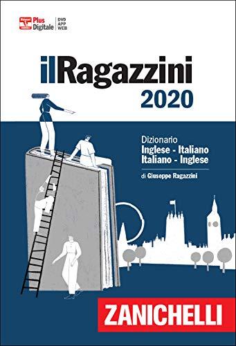 Il Ragazzini 2020. Dizionario inglese italiano italiano inglese. Plus digitale. Con app. Con DVD ROM. Con Contenuto digitale per download