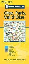 Oise, Paris, Val-d'Oise - Michelin Local Map 305