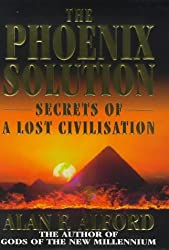 The Phoenix Solution: Secrets of a Lost Civilisation