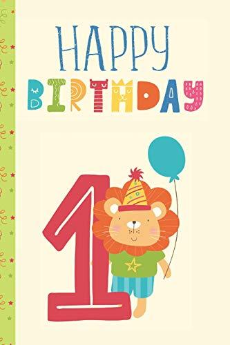 Happy Birthday Number 1: Baby First Birthday Age 1 Keepsake Journal -
