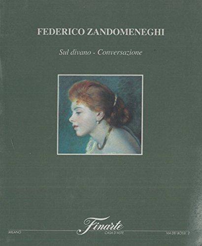Federico Zandomeneghi. Sul divano - Conversazione.