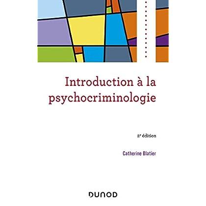 Introduction à la psychocriminologie - 2e éd