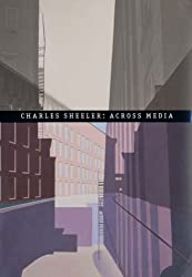 Charles Sheeler: Across Media